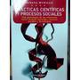 Practicas Cientificas Y Procesos Sociales De Susana Murillo