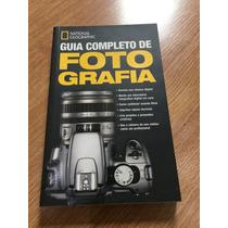 Guia Completo De Fotografia National Geographic