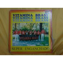 Vinilo Vitamina Brass Super Enganchados P4