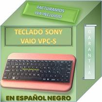 Teclado Para Laptop Sony Vaio Vpc-s115fg Negro Español
