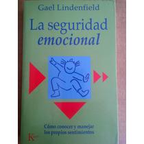 La Seguridad Emocional,gael Lindenfield,kairós,1998