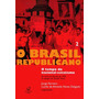 O Brasil Republicano Vol. 2 - Jorge Ferreira