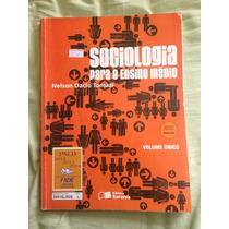 Livro Sociologia Para Ensino Médio- Nelson Dacio Tomazi
