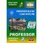 Apostila Concurso Prefeitura Cascavel Pr Professor 2015