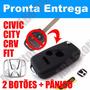 Chave Canivete Honda Civic Cvr Fit City 2 Botões + Panic