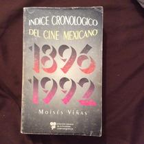 Indice Cronologico Del Cine Mexicano 1896 1992 Viñas