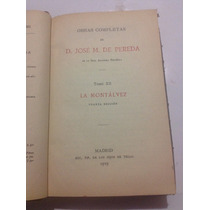 Antiguo, Obras Completas De D. José María De Pereda, 1919