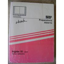 Preparatoria Abierta Ingles 3. Libro. 3 Sem. Sep $90