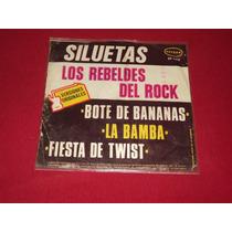 Los Rebeldes Del Rock Ep 7´ 45 Rpm Siluetas