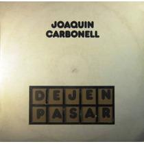 Joaquin Carbonell - Dejen Pasar Lp