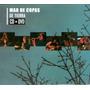 Mar De Copas - De Tierra Cd + Dvd Sellado (yosif Andrey)