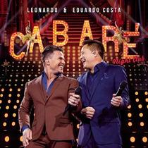 Cd Leonardo & Eduardo Costa Cabare Night Club Novo Lacrado