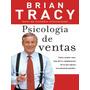 BRIAN TRACY - PSICOLOGIA EN VENTAS