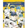 Navegantes En Las Mayores ( Beisbol - Magallanes