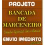 Bancada De Marceneiro Com Morsa - Projeto Passo-a-passo Pdf