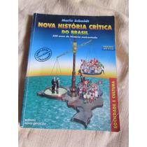 Nova História Crítica Do Brasil - Mario Schmidt