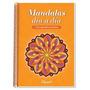 Mandalas Día A Día - Con Agenda Perpetua - Deva