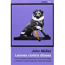 Leones Contra Dioses (atalaya); John Müller Envío Gratis