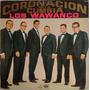 Coronación De La Cumbia, Los Wawancó