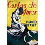 Cartas De Amor. Marcelo Peyret.
