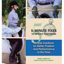 Libro 50 5-minute Fixes To Improve Your Riding: Simple Solut