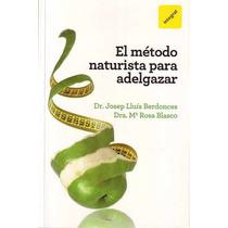 El Método Naturlista Para Adelgazar Josep Lluis Berdonces