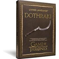 Living Language Dothraki: Un Curso Conversacional Lenguaje B