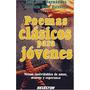 Libro Poemas Clasicos Para Jovenes Jose Hernadez Antologia