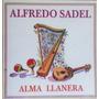 Alfredo Sadel Cd Alma Llanera
