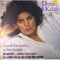 Denisse De Kafate - El Amor... Cosa Tan Rara Lp