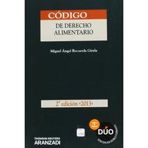 Código De Derecho Alimentario 2013; Aavv Envío Gratis