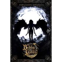 Saga Completa La Biblia De Los Caídos Trujillo 7 Tomos Pdf