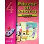 Educar En Valores En Primaria 4 / Carlos Díaz / Trillas