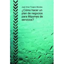 Como Hacer Un Plan De Negocios Ebook Pdf