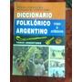 Diccionario Folklórico Argentino-tomo Ii Apéndice- Coluccio