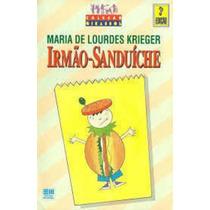 Livro Irmão-sanduíche Maria De Lourdes Krieger