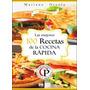 100 Mejores Recetas De La Comida Rápida.