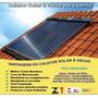 Kit Aquecedor Solar Á Vácuo 15 Tubos + Boiler 200 L !