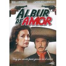 Dvd Cine Mexicano Antonio Aguilar Albur De Amor Tampico