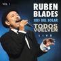 Rubén Blades - Todos Vuelven - Live, Vol 1 & 2 (itunes) 2011
