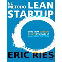 El Método Lean Startup - Ebook - Libro Dig