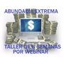 Abundacia Extrema+ Taller De 8 Semanas + Ventas Por Internet