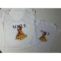 T-shirt Camiseta Tal Mãe Tal Filha Princesa Bela Vogue