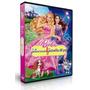 Dvd Barbie La Princesa Y La Popstar- Pop Star Cantante