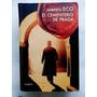 Umberto Ecco.el Cementerio De Praga $10000