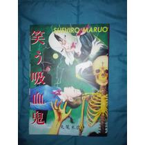 Suehiro Maruo: Warau Kyuuketsuki (the Laughing Vampire)