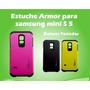 Estuche Armor Para Samsung Mini S5