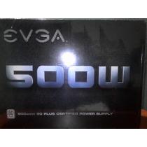 Fuente De Poder Evga 500w Certificada Y Sellada