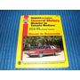 Haynes - Manual De Malibu, Montecarlo, Caprice, Impala