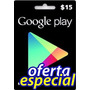 $15 Google Play Card Para Store Usa Os Android (oferta)